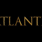 ATLANTIS: Production Begins on Season 2